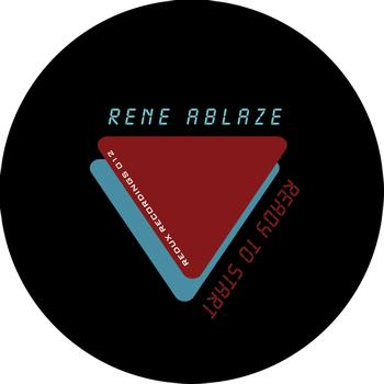 Rene Ablaze - Ready to Start