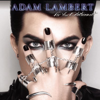 Adam Lambert - For Your Entertainment (Deluxe Version)