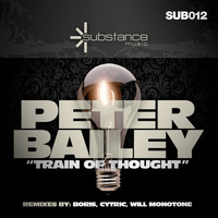 Peter Bailey - Train of Thought