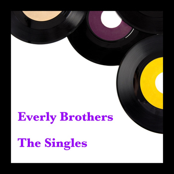 Everly Brothers - The Singles