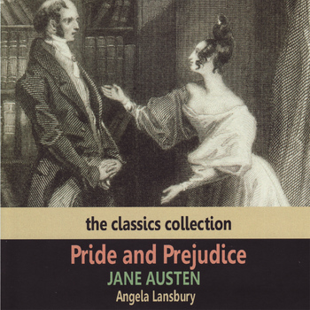 Angela Lansbury - Jane Austen: Pride and Prejudice