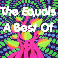 The Equals - A Best Of...