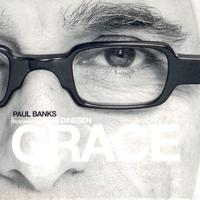 Paul Banks feat. Jakob Dinesen - Grace