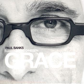 Paul Banks feat. Jakob Dinesen - Grace (feat. Jakob Dinesen)