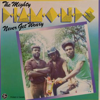 The Mighty Diamonds - Never Get Weary