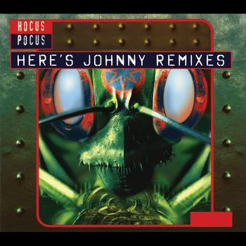 Hocus Pocus - Here's Johnny Remixes