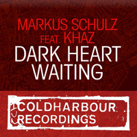 Markus Schulz Feat. Khaz - Dark Heart Waiting