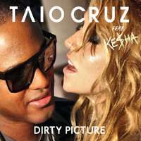 Taio Cruz / Ke$ha - Dirty Picture