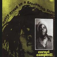 Cornel Campbell - Natty Dread In a Greenwich Farm Original