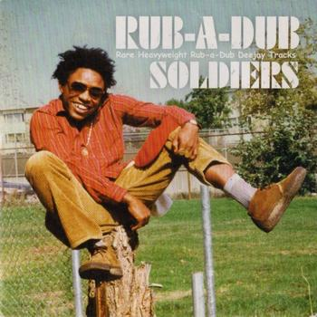 Various Artists - Rub a Dub Soldiers