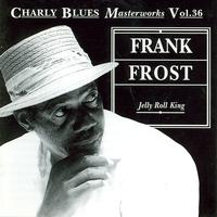 Frank Frost - Jelly Roll King