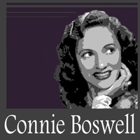 Connie Boswell - Connie Boswell