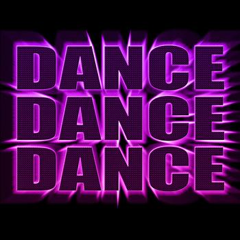 Various Artists - Dance Dance Dance - The Best Electro, House, Techno, Trance & Hands Up Dance Music Anthems
