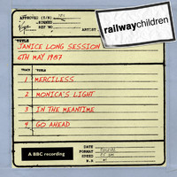The Railway Children - Janice Long Session (6th May 1987)