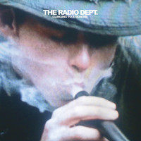 The Radio Dept - Clinging To A Scheme (Explicit)