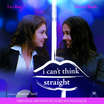 Various Artists - I Can't Think Straight (Original Motion Picture Soundtrack)