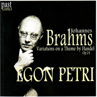 Egon Petri - Brahms: Variations on a Theme by Handel, Op. 24