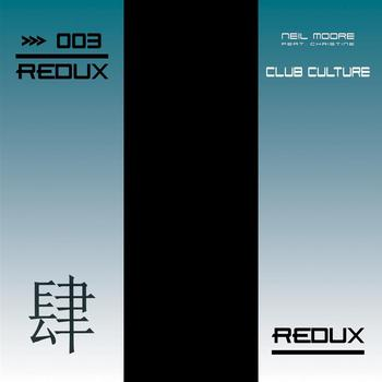 Neil Moore feat. Christine - Club Culture
