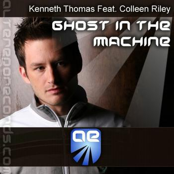 Kenneth Thomas Feat. Colleen Riley - Ghost In The Machine