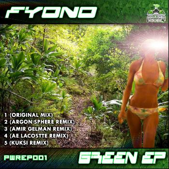 Fyono - Power House Rec Presents: Fyono - Green EP