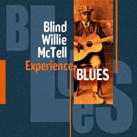 Blind Willie McTell - Experience Blues