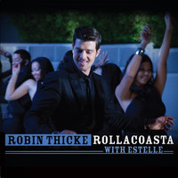 Robin Thicke - Rollacoasta (UK Version)