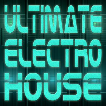 Various Artists - Ultimate Electro House