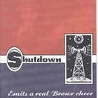 Shutdown - Emits a Real Bronx Cheer