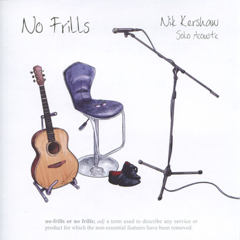 Nik Kershaw - No Frills - Solo Acoustic
