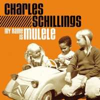 Charles Schillings - My name is MULELE