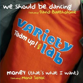 Variety Lab - We should be dancing