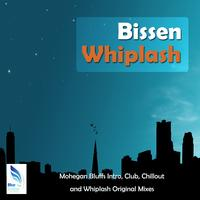 Bissen - Whiplash / Mohegan Bluffs