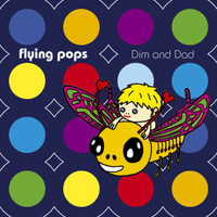 Flying Pop's - Dim and Dad