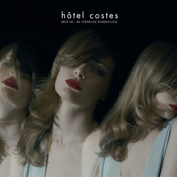 Hôtel Costes - Hôtel Costes Best of