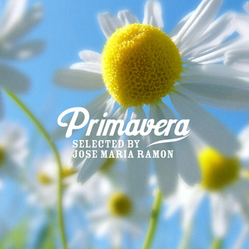 Various Artists - Primavera  Selected by José Maria Ramon