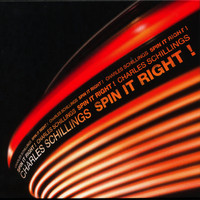 Charles Schillings - Spin it right !