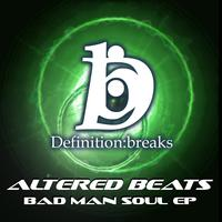 Altered Beats - Bad Man Soul / Strapovize