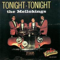 The Mellokings - Tonight, Tonight