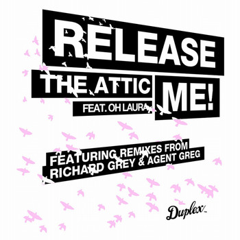 The Attic - Release Me (feat. Oh Laura)