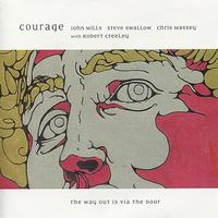Courage - The Way Out Is Via the Door