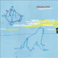 Aqualung - Magnetic North