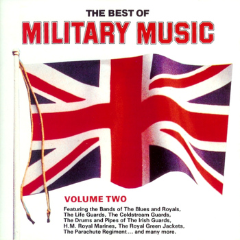Various Artists - The Best of Military Music, Vol. 2