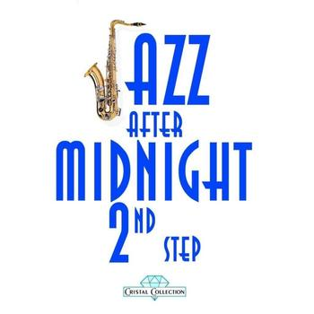 Various Artists - Jazz After Midnight, 2nd Step