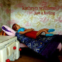 Kathryn Williams - Just A Feeling