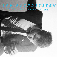 LCD Soundsystem - This Is Happening (Explicit)