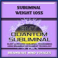 Brainwave Mind Voyages - Subliminal Weight Loss