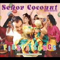 Senor Coconut - Fiesta Songs