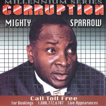 Mighty Sparrow - Corruption