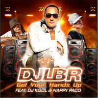 DJ LBR feat. DJ Kool & Nappy Paco - Get Your Hands Up