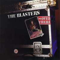 The Blasters - Over There: Live at the Venue, London